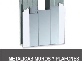 Metálicas Muros y Plafones