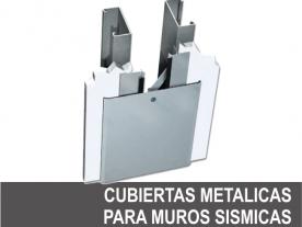 Cubiertas Metálicas para Muros Sísmicas